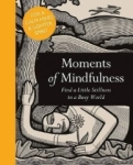 Adam Ford, Moments of Mindfulness: Find a Little Stillness in a Busy World