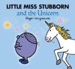 Adam Hargreaves, Little Miss Stubborn and the Unicorn (Mr. Men and Little Miss Picture Books)