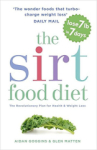 Aidan Goggins, The Sirtfood Diet: The revolutionary plan for health and weight loss