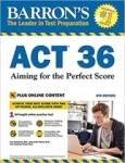 Alexander Spare M. A., Barrons ACT 36 with Online Test: Aiming for the Perfect Score (Barrons Test Prep)