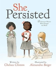 Alexandra Boiger, Chelsea Clinton, She Persisted: 13 American Women Who Changed the World