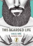 Alfonso Casas, This Bearded Life