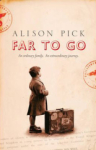 Alison Pick, Far to Go