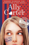 Ally Carter, 01: All Fall Down (Embassy Row)
