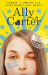 Ally Carter, 02: See How They Run (Embassy Row)