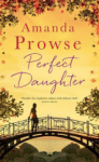 Amanda Prowse, Perfect Daughter