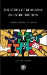 Amjad M. Hussain, The Study Of Religions An Introduction