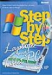 Andrew Fuller, Ravipal Soin, Laptops and Tablet PCs with Microsoft® Windows® XP Step By Step: Keep İn Touch and Stay Productive--At Work, At Home, and On the Go!