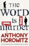 Anthony Horowitz, The Word Is Murder