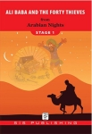 Arabian Nights, Stage 1 Ali Baba and The Forty Thieves