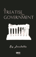 Aristotle, A Treatise on Goverment