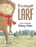 Ashley Spires, Kocaayak Larf
