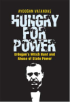 Aydoğan Vatandaş, Hungry for Power
