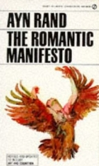 Ayn Rand, The Romantic Manifesto: A Philosophy of Literature; Revised Edition (Signet Shakespeare)