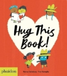 Barney Saltzberg, Hug This Book!