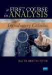 Bawer Okutmuştur, A Fırst Course in Analysis-Introductory Calculus