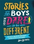Ben Brooks, Stories for Boys Who Dare to be Different