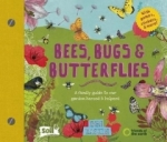 Ben Raskin, Bees, Bugs and Butterflies: A family guide to our garden heroes and helpers