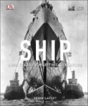 Brian Lavery, Ship: 5,000 Years of Maritime Adventure
