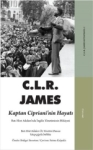 C. L. R. James, Kaptan Ciprianinin Hayatı