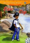 Casey Malarcher, Dave the Cop +CD (Sounds Great Readers-3)