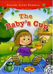 Casey Malarcher, The Babys Cup +CD (Sounds Great Readers-1)