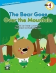 Casey Malarcher, The Bear Goes Over the Mountain-Level 4-Little Sprout Readers