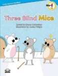 Casey Malarcher, Three Blind Mice-Level 4-Little Sprout Readers