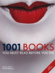 Cassell Illustrated, 1001 Books You Must Read Before You Die (1001 Must Before You Die)