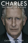 Catherine Mayer, Charles: The Heart of a King