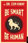 Cem Kınay, Be Smart Be Human