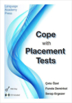Çeto Özel, Cope With Placement Tests