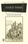 Charles Dickens, Hard Times