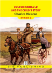 Charles Dickens, Stage 2 Doctor Marigold and The Chıids Story