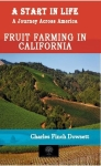 Charles Finch Dowsett, A Start in Life: A Journey Across America - Fruit Farming in California
