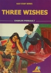 Charles Perrault, Three Wishes