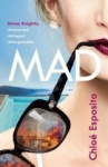 Chloe Esposito, Mad: Seven Days To Steal Her Sisters Life