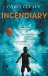 Chris Cleave, Incendiary