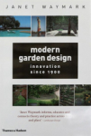 Christine Anna Bierhals, Modern Garden Design: Innovation Since 1900
