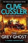 Clive Cussler, The Grey Ghost: Fargo Adventures #10
