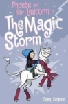 Dana Simpson, Phoebe and Her Unicorn in the Magic Storm (Phoebe and Her Unicorn Series Book 6)