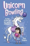 Dana Simpson, Unicorn Bowling (Phoebe and Her Unicorn Series Book 9): Another Phoebe and Her Unicorn Adventure