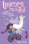 Dana Simpson, Unicorn on a Roll (Phoebe and Her Unicorn Series Book 2): Another Phoebe and Her Unicorn Adventure