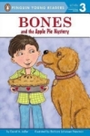 David A. Adler, Bones and the Apple Pie Mystery (Penguin Young Readers: Level 3)