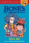 David A. Adler, Bones and the Clown Mix-Up Mystery (Puffin Easy-To-Read: Level 2)