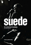 David Barnett, Suede: The Authorised Biography