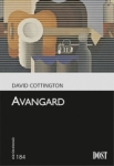 David Cottington, Avangard