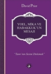 David Prior, Yoel, Mika ve Habakkukun Mesajı
