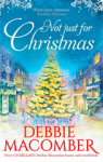 Debbie Macomber, Not Just for Christmas