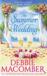 Debbie Macomber, The Summer Wedding: The Man Youll Marry / Groom Wanted